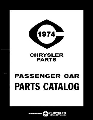 (1974 Plymouth - Dodge - Chrysler - Imperial Factory MoPar Parts Manual)