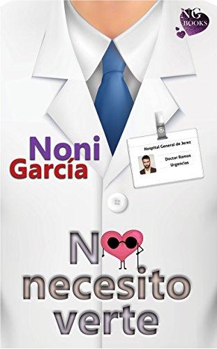 No necesito verte (Spanish Edition)