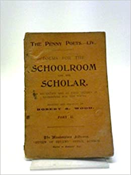 Tremendous Penny Poets Liv Poems For The Schoolroom And The Scholar Home Remodeling Inspirations Cosmcuboardxyz