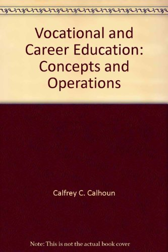 Vocational and career education: Concepts and operations