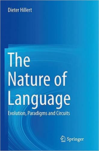 Book The Nature of Language: Evolution, Paradigms and Circuits