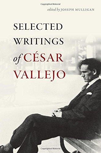 Read Online Selected Writings of César Vallejo (Wesleyan Poetry Series) pdf