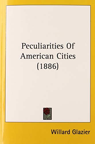 Peculiarities Of American Cities (1886)
