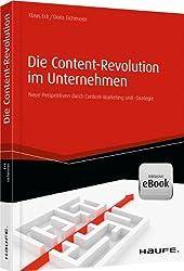 Die Content-Revolution im Unternehmen: Neue Perspektiven durch Content-Marketing und -Strategie