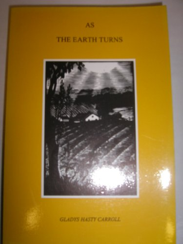 As the Earth Turns by Gladys Hasty Carroll