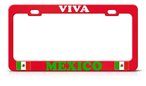 (Mexican Flag Viva Mexico RED Metal Heavy Duty Metal License Plate Frame Tag Perfect for Men Women Car garadge Decor)