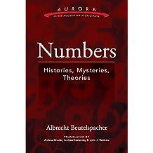 Numbers: Histories, Mysteries, Theories (Aurora: Dover Modern Math Originals)