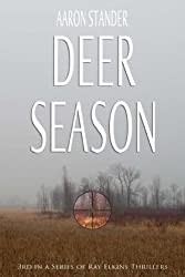 Deer Season (Ray Elkins Thriller Series) (English Edition)