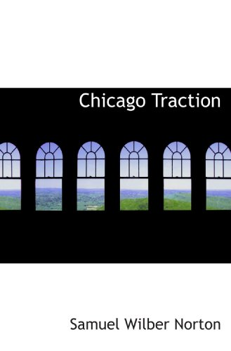 Chicago Traction - Chicago Traction