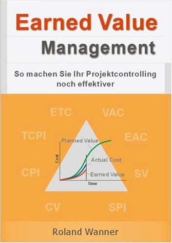 Earned Value Management: So machen Sie Ihr Projektcontrolling noch effektiver