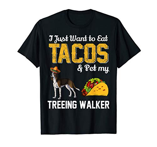 Taco Shirt - Funny Mexican Treeing Walker Coonhound Dog Taco