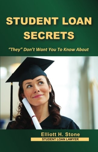 "Student Loan Secrets: ""They"" Don't Want You To Know About"