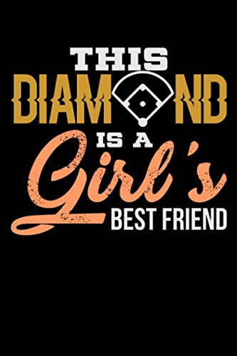 This Diamond is a Girl's Best Friend: Blank Lined Journal for the Baseball Fan