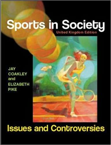 Sports in society issues and controversies amazon jay sports in society issues and controversies amazon jay coakley elizabeth pike 9780077117443 books fandeluxe Gallery