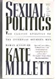 Sexual Politics, Millett, Kate, 067170740X