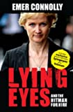 Lying Eyes and the Hitman for Hire, Emer Connolly, 0717146251