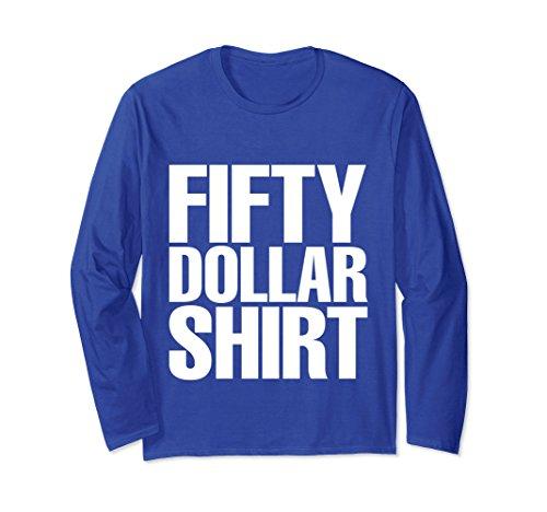Unisex Fifty Dollar Shirt Funny Tshirt Medium Royal Blue