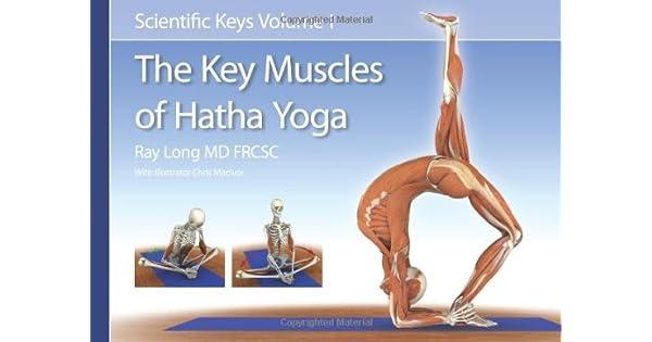Amazon.com: The Key Muscles of Hatha Yoga (Scientific Keys ...