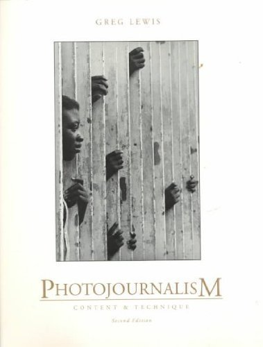 Photojournalism: Content and Technique by Brand: McGraw-Hill Humanities/Social Sciences/Languages
