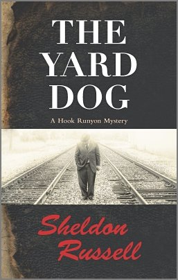 The Yard Dog: A Hook Runyon Mystery PDF