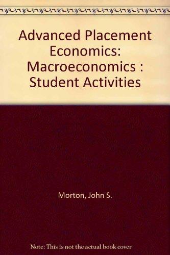 Advanced Placement Economics: Macroeconomics : Student Activities