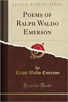 Book Poems of Ralph Waldo Emerson (Classic Reprint)