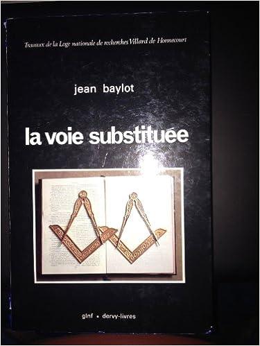 La Voie Substituee Recherche Sur La Deviation De La Franc
