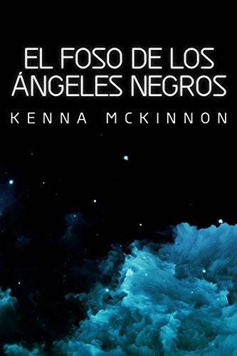El Foso de los Ángeles Negros (Spanish Edition)