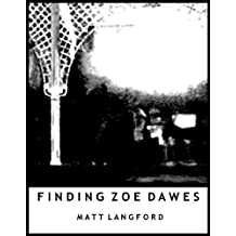 Finding Zoe Dawes: A Minor Minus story (Tales from Minor/Major Minus)