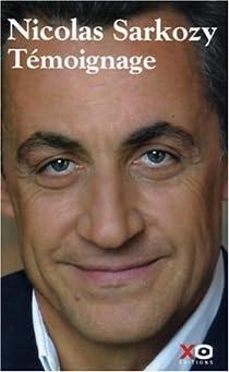 Témoignage par Sarkozy