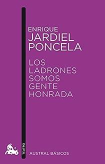 Los ladrones somos gente honrada par Jardiel Poncela