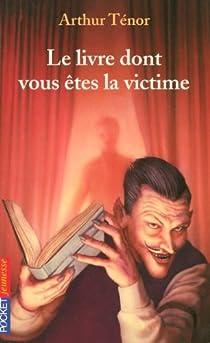 """Résultat de recherche d'images pour """"le livre dont vous êtes la victime"""""""