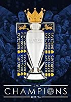 Leicester City FC: Season Official Review - Champions 2015/2016
