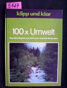 Klipp und klar 100 x Umwelt. Unbekannter Einband – 1. Januar 1977 B0027BLZ2M