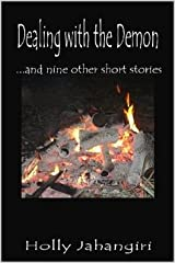 Dealing with the Demon...and nine other short stories Paperback