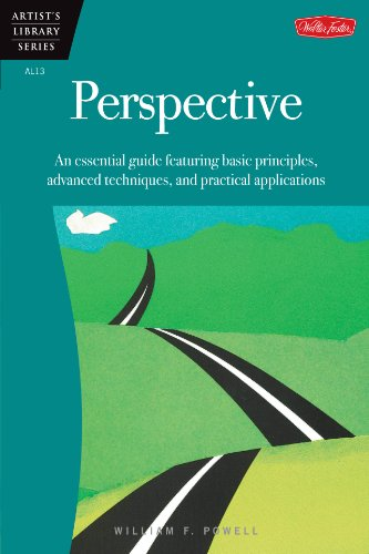 Perspective: An essential guide featuring basic principles, advanced techniques, and practical applications (Artist's - William Paintings