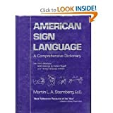 American Sign Language : A Comprehensive Dictionary, Sternberg, Martin L., 0060140976