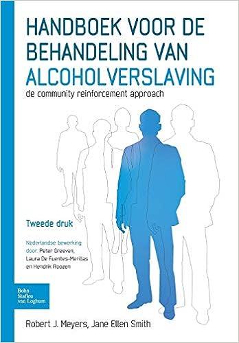 Handboek voor de behandeling van alcoholverslaving: De ...
