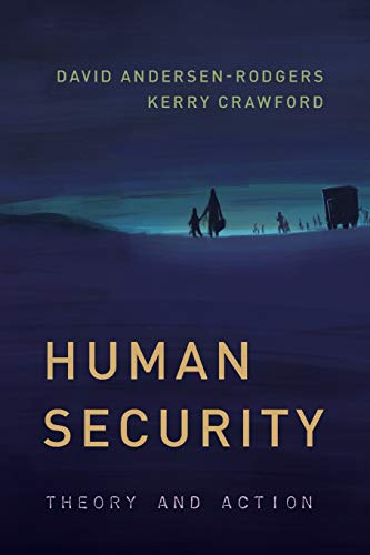 Human Security: Theory and Action (Peace and Security in the 21st Century)