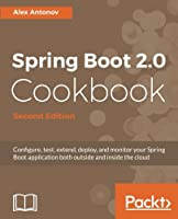 Spring Boot 2.0 Cookbook, 2nd Edition Front Cover