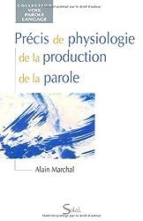 Précis de physiologie de la production de la parole