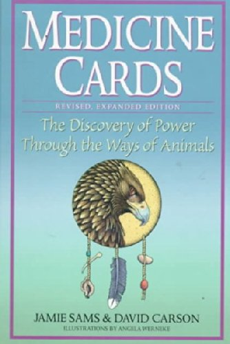Medicine Cards: Revised Expanded Edition, the Discovery of Power Through the Ways of Animals
