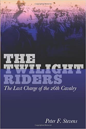 Book Twilight Riders: The Last Charge of the 26th Cavalry