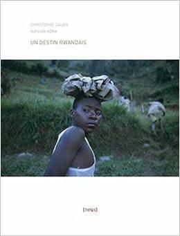 Un Destin rwandais (24x36) (French Edition)