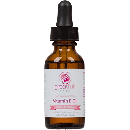 Vitamin E with Rosewood Essential Oil By GreatFull Skin, 100% Natural - 10000 IU, 1 Ounce (Best Oil For Scars Reviews)