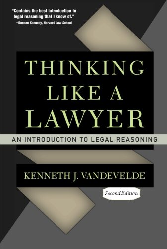 Thinking Like a Lawyer: An Introduction to Legal Reasoning