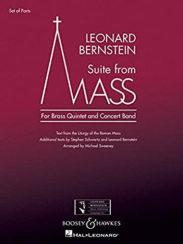 Boosey and Hawkes Suite from Mass Concert Band Level 5 Composed by Leonard Bernstein Arranged by Michael (Bernstein Mass Sheet Music)
