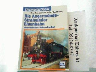Die Angermünde-Stralsunder Eisenbahn