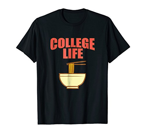 Funny College Life Ramen Shirt Boys Girls Student Gift Idea (Student Girls College T-shirt)