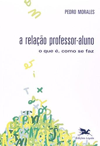 A Relação Professor Aluno